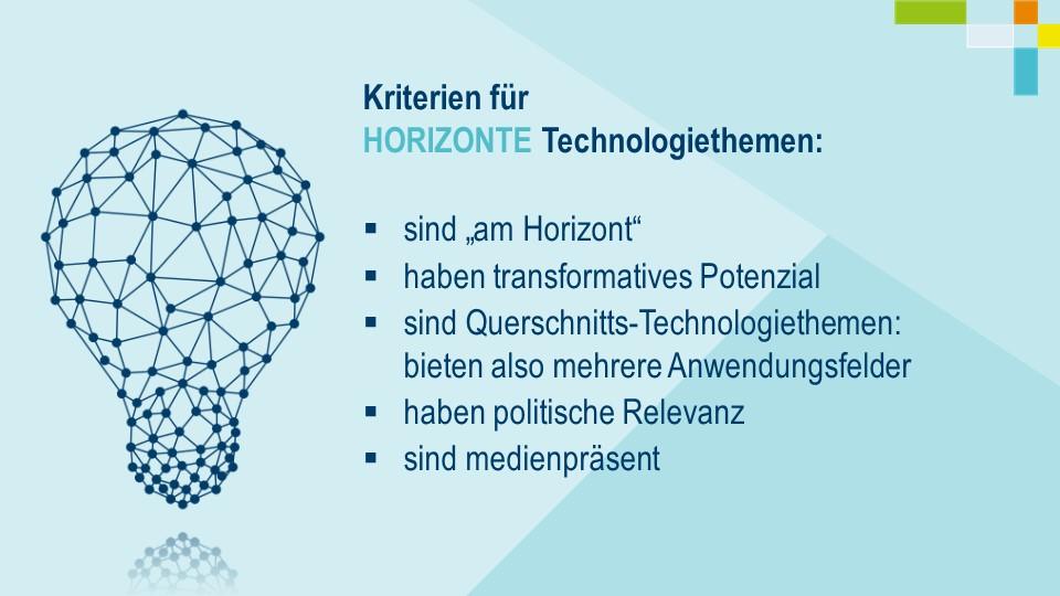 Kriterien für HORIZONTE Technologiethemen