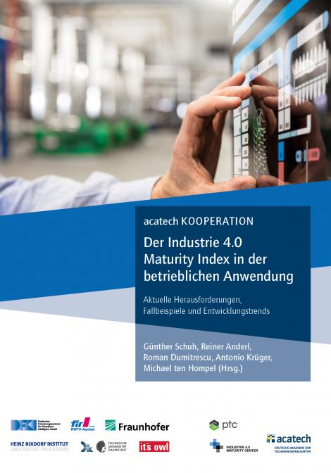 """Titelbild der Publikation """"Der Industrie 4.0 Maturity Index in der betrieblichen Anwendung"""""""
