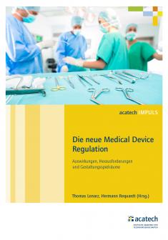 """Titelbild der Publikation """"Die neue Medical Device Regulation"""""""