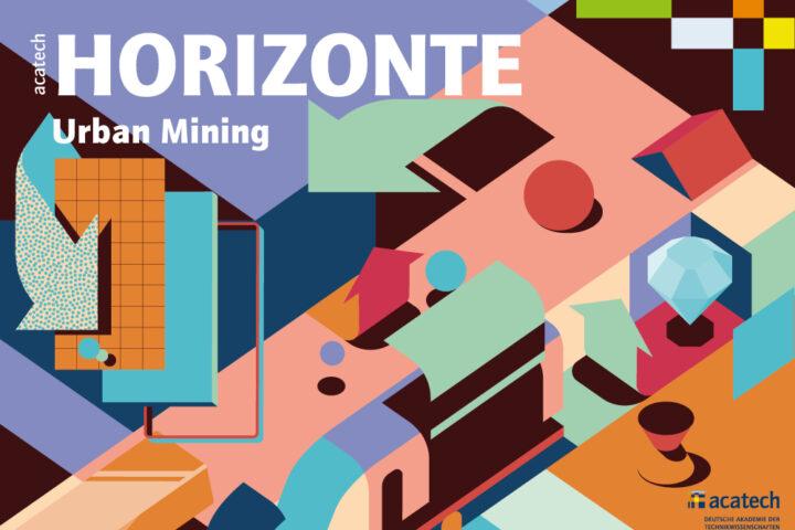 Titelbild acatech HORIZONTE Urban Mining
