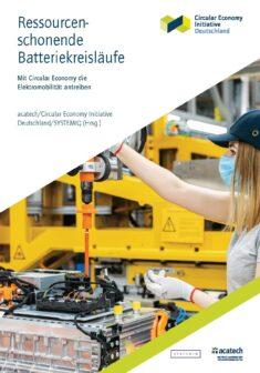 """Titelbild der Publikation """"Ressourcenschonende Batteriekreisläufe"""""""