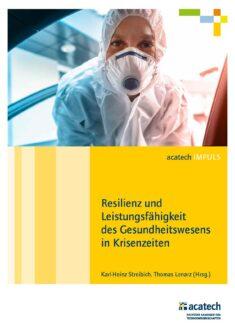 """Titelbild der Publikation """"Resilienz und Leistungsfähigkeit des Gesundheitswesens in Krisenzeiten"""""""