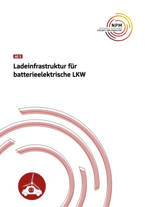 """Titelbild der Publikation """"Ladeinfrastruktur für baterieelektrische LKW"""""""