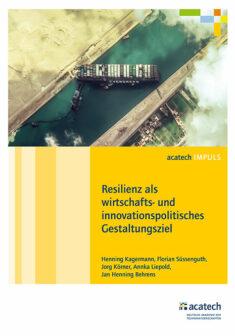 """Titelbild der Publikation """"Resilienz als wirtschafts- und innovationspolitisches Gestaltungsziel"""""""