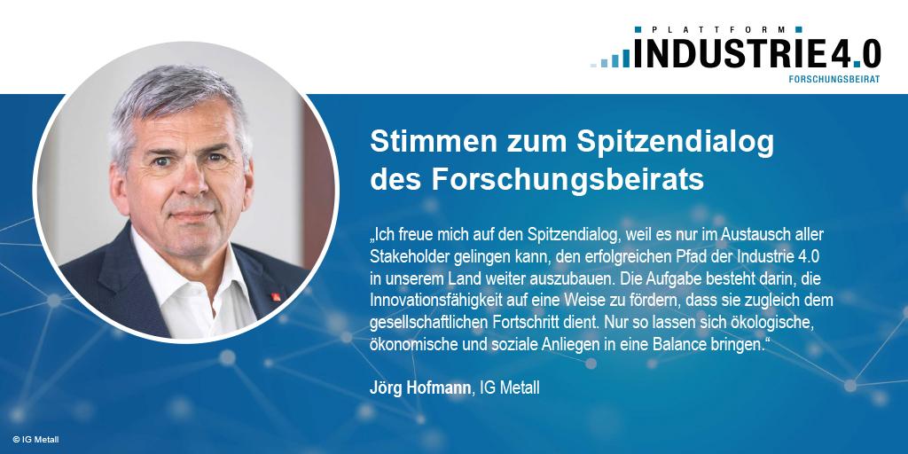 Zitat von Jörg Hofmann zum Spitzendialog Industrie 4.0 / acatech
