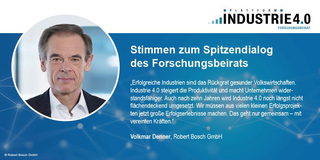 Zitat von Volkmar Denner zum Spitzendialog Industrie 4.0 / acatech