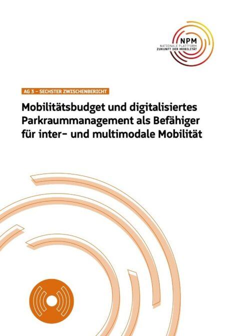 """Titelbild der Publikation """"Mobilitätsbudget und digitalisiertes Parkraummanagement als Befähiger für inter- und multimodale Mobilität"""""""