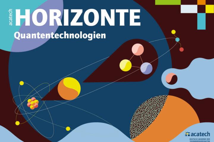 Titelbild acatech Horizonte Quantentechnologien